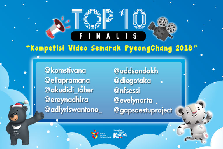 Finalis - TOP 10 Video EVENT 'Kompetisi Video Semarak PyeongChang 2018'