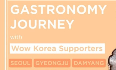 GASTRONOMY JOURNEY WITH WOW KOREA SUPPORTERS 2021